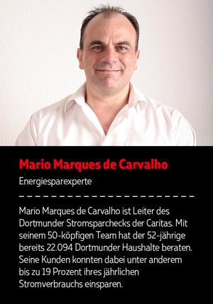Autorenkasten: Mario Marques de Carvalho ist Leiter des Dortmunder Stromsparchecks der Caritas. Mit seinem 50-köpfigen Team hat der 52-jährige bereits 150.000 Dortmunder Haushalte beraten. Seine Kunden konnten dabei unter anderem bis zu 19 Prozent ihres jährlichen Stromverbrauchs einsparen.